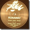 RUNAWAY - Black Label Honey