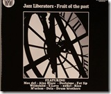 JAZZ LIBERATORZ - Fruit Of The Past(hip)