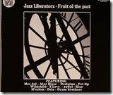 JAZZ LIBERATORZ - Fruit Of The Past(hip)