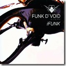 Funk D'Void  - In The Mix - iFunk