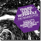 Traversable Wormhole - The Remixes PART02 techno CLR36