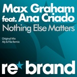 Max Graham feat. Ana Criado - Nothing Else Matters trance rbr013v