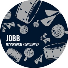 JOBB - My Personal Addiction EP