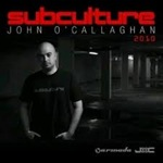 John O Callaghan - Subculture 2010 - Signed Copy
