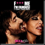 Fuck Me Im Famous! 2010 - Mixed By David Guetta & Cathy