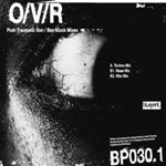 OVR - Post-Traumatic Son (Ben Klock Mixes)