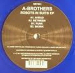 A-Brothers - Robots In Suits EP