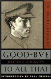 «Всему - прощай!» Роберт Грейвс