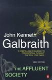 «Общество изобилия» Джон Кеннет Гэлбрейт // The Affluent Society - John Kenneth Galbraith
