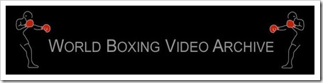 world boxing video archive