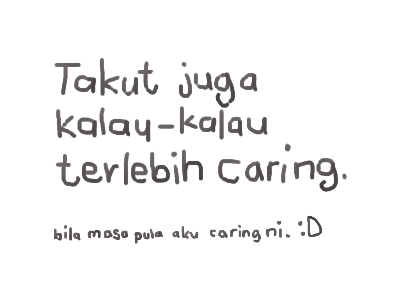 caring lebih