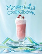 windowslivewritermermaidcookbook-1365304174-mermaid-cookbook3