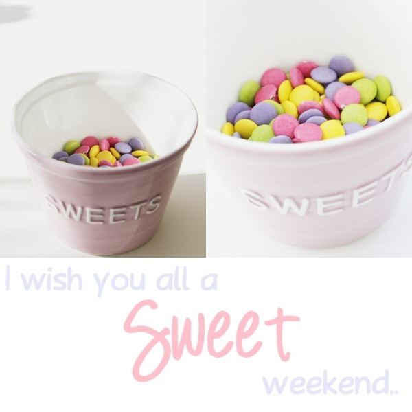i wiss you all a sweet weekend1
