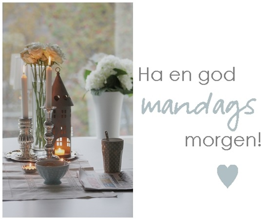 Ha en good mandagsmorgen!