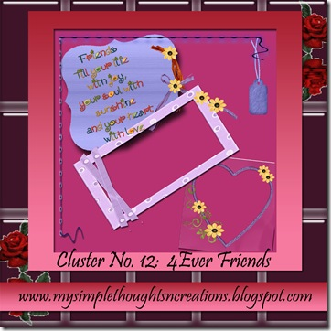 http://mysimplethoughtsncreations.blogspot.com/2009/04/my-cluster-no-12-4ever-friends.html