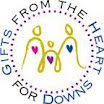 Gifts From te Heart For Downs