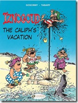 Iznogoud 2 - The Caliph Vacation