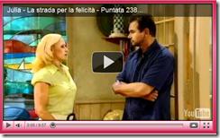 """Julia - La strada per la felicità"": puntata n°238"