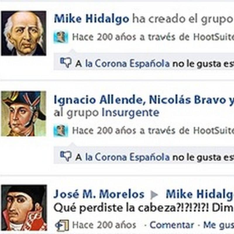 WTF:Facebook en épocas de la Independencia de México