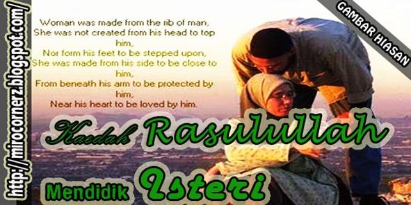 Kaedah Rasulullah mendidik Isteri