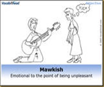 vocabAhead mawkish