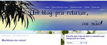 Um blog pra relaxar, ou não!