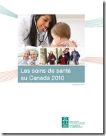 Les soins de santé au canada 2010