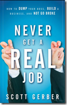 Never Get a Real Job