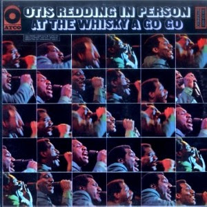 Otis Redding - Otis Redding In Person At The Whisky A Go Go [live]