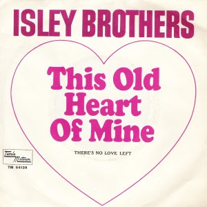 The Isley Brothers - This Old Heart Of Mine / There's No Love Left