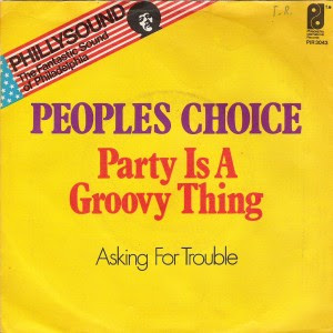 People's Choice - Party Is A Groovy Thing / Asking For Trouble