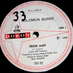 Solomon Burke - Proud Mary / What Am I Living For