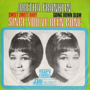 Aretha Franklin - Since You've Been Gone (Sweet Sweet Baby) / Going Down Slow