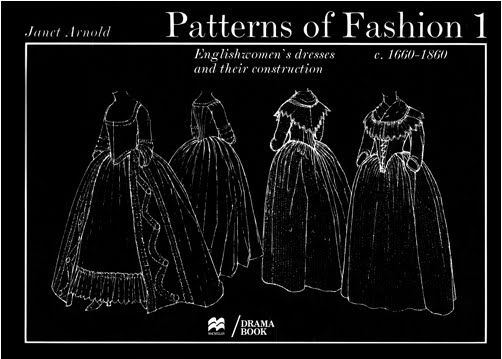 Patterns of Fashion: v.1: Vol 1 - Janet Arnold