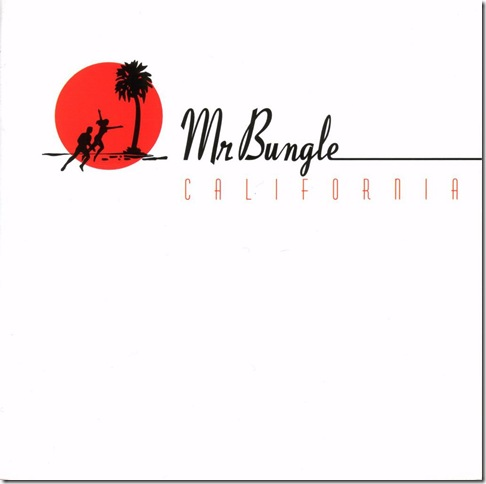 Mr. Bungle [California] front