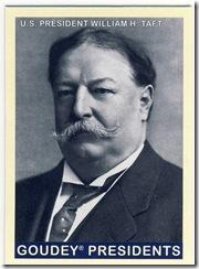 Taft Goudey Presidents