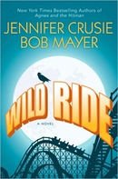 Wild Ride by Jennifer Crusie and Bob Mayer