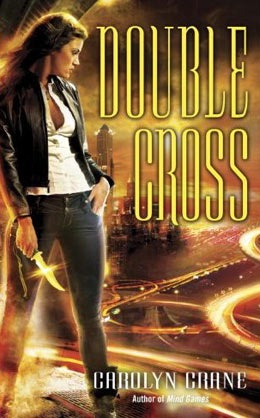 Double Cross by Carolyn Crane
