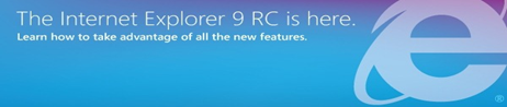 Click here to download IE 9 RC