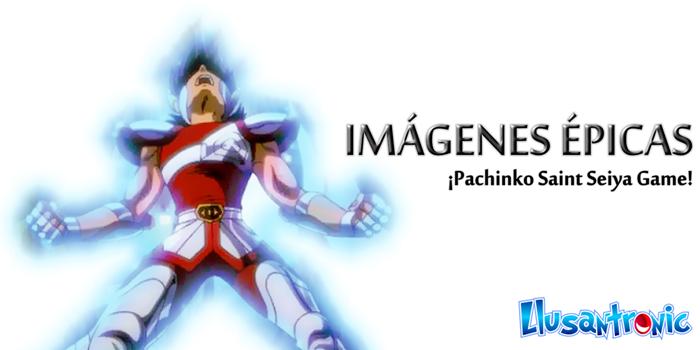 Imágenes Épicas de Saint Seiya en el juego de Pachinko (1)