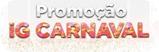 Promocao iG Carnaval