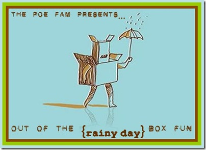 Out of the Rainy Day Box