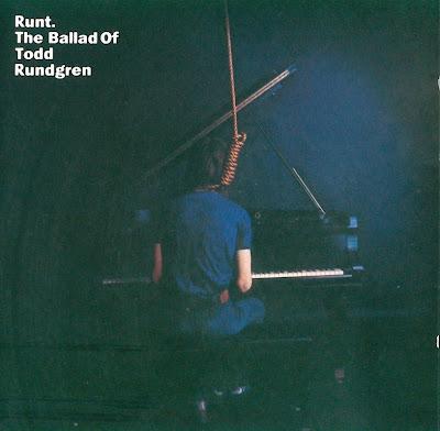 Todd Rundgren ~ 1971 ~ Runt: The Ballad Of Todd Rundgren