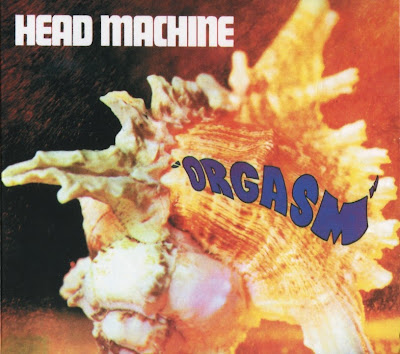 Head Machine ~ 1970 ~ Orgasm