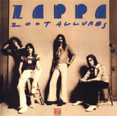 Frank Zappa ~ 1976 ~ Zoot Allures