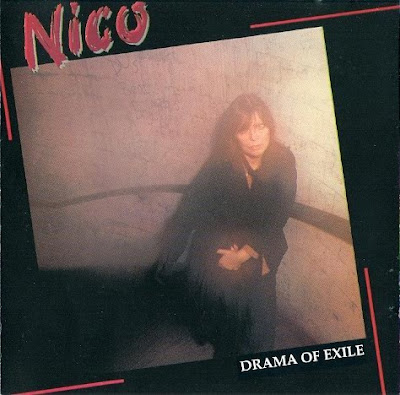 Nico ~ 1981 ~ Drama Of Exile