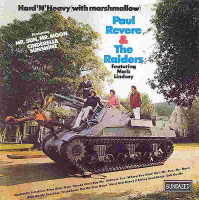 Paul Revere and The Raiders ~ 1969 ~ Hard 'N' Heavy (with Marshmallow)