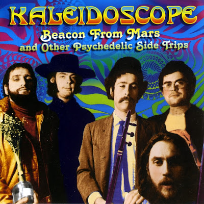 Kaleidoscope ~ 1968 ~ Beacon From Mars & Other Psychedelic Side Trips