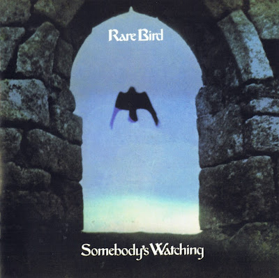 Rare Bird ~ 1973 ~ Somebody's Watching