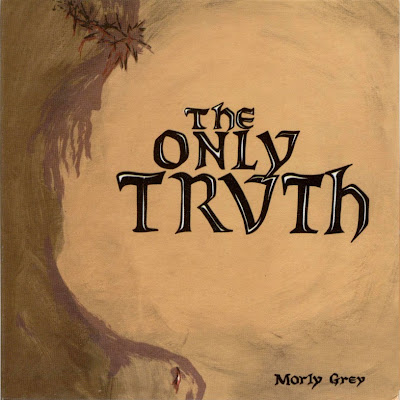 the Morly Grey ~ 1971 ~ The Only Truth